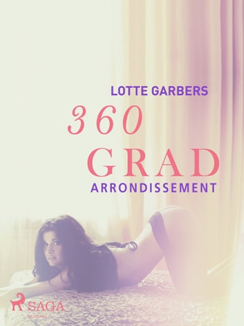 360 Grad - Arrondissement ebook by Lotte Garbers