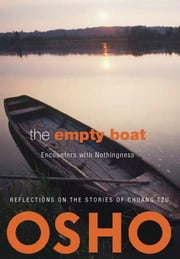The Empty Boat - Encounters with Nothingness ebook by Osho,Osho International Foundation