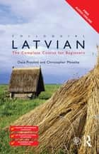 Colloquial Latvian ebook by Dace Prauliņš,Christopher Moseley