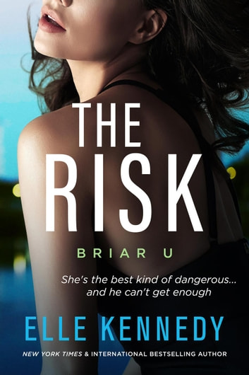 The Risk - Briar U, #2 ebook by Elle Kennedy