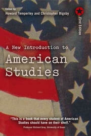 A New Introduction to American Studies ebook by Howard Temperley,Christopher Bigsby