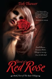 Blood of a Red Rose ebook by Tish Thawer