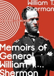 Memoirs of General William T. Sherman ebook by General William T. Sherman
