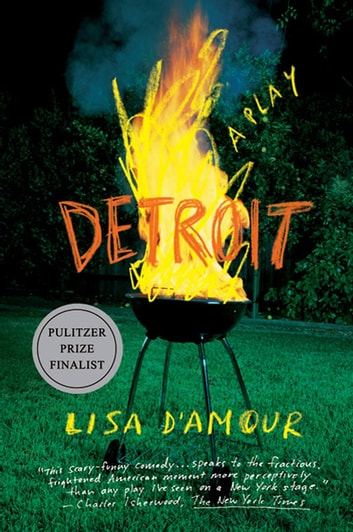 Detroit - A Play ebook by Lisa D'Amour