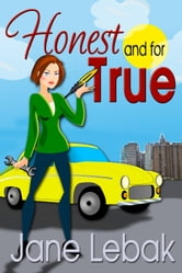 Honest And For True - The Adventures Of Lee And Bucky, #1 ebook by Jane Lebak