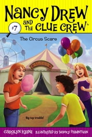 The Circus Scare ebook by Carolyn Keene,Macky Pamintuan