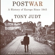 Postwar - A History of Europe Since 1945 audiobook by Tony Judt