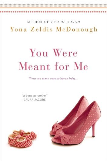You Were Meant For Me ebook by Yona Zeldis McDonough