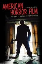 American Horror Film - The Genre at the Turn of the Millennium ebook by Steffen Hantke
