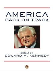 America Back on Track ebook by Edward M. Kennedy