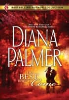 The Best Is Yet to Come ebook by Diana Palmer