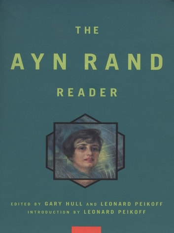 Ayn Rand Reader ebook by Ayn Rand