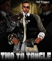 Two to Tangle ebook by RH Peppers