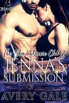 Jenna's Submission - The ShadowDance Club, #2 ebook by