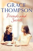 Friends and Secrets ebook by