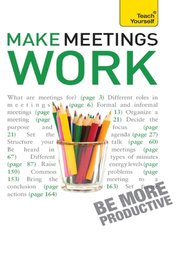 Make Meetings Work: Teach Yourself ebook by Karen Mannering