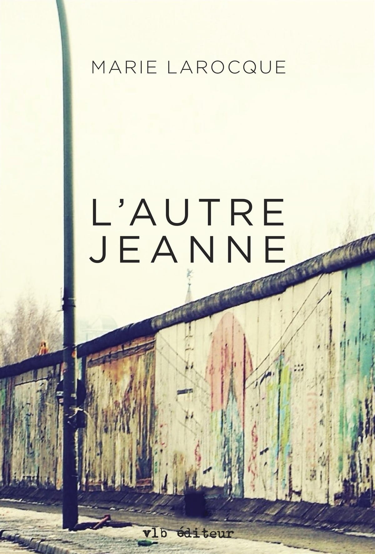 L'autre Jeanne Ebook By Marie Larocque