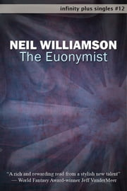 The Euonymist ebook by Neil Williamson
