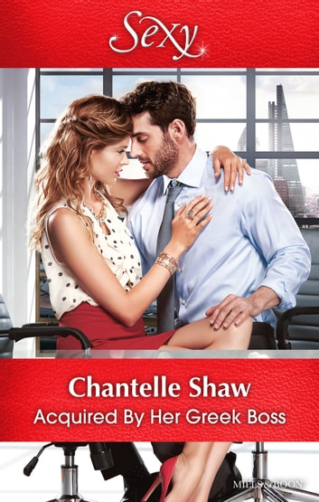 Acquired By Her Greek Boss ebook by Chantelle Shaw