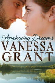 Awakening Dreams - Pacific Waterfront Romances, #7 ebook by Vanessa Grant