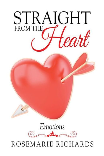 Straight from the heart ebook by rosemarie richards 9781514468661 straight from the heart emotions ebook by rosemarie richards fandeluxe Gallery