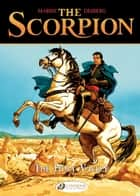 The Scorpion - Volume 3 - The Holly Valley ebook by Stephen Desberg, Enrico Marini