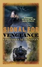 Signal for Vengeance ebook by Edward Marston