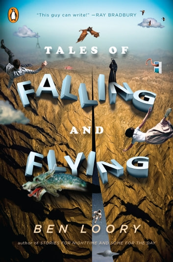 Tales of Falling and Flying ebook by Ben Loory