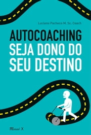 Autocoaching ebook by Luciano Pacheco