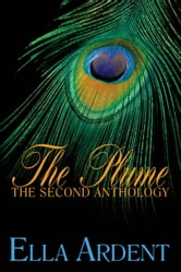 The Plume: The Second Anthology ebook by Ella Ardent