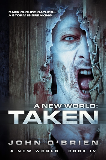 A New World: Taken ebook by John O'Brien