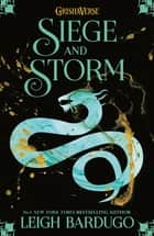 Siege and Storm - Book 2 eBook by Leigh Bardugo