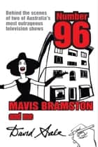 Number 96, Mavis Bramston and Me ebook by David Sale