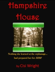 Hampshire House ebook by Cisi Wright