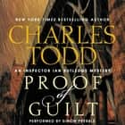 Proof of Guilt - An Inspector Ian Rutledge Mystery luisterboek by Charles Todd