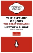 The Economist: The Future of Jobs (Penguin Specials)