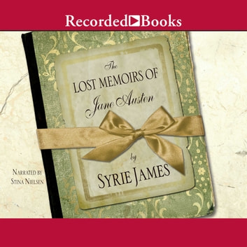 The Lost Memoirs Of Jane Austen Audiobook By Syrie James