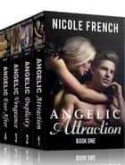 Angelic Series: Books 1-4 Boxset - Angelic Series, #5 ebook by