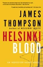 Helsinki Blood ebook by James Thompson