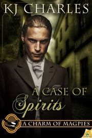 A Case of Spirits ebook by KJ Charles