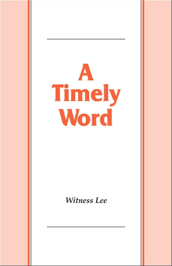 A Timely Word ebook by Witness Lee