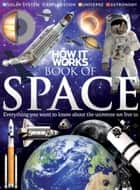 How It Works Book of Space ebook by Imagine Publishing