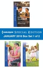 Harlequin Special Edition January 2016 - Box Set 1 of 2 - Fortune's Secret Heir\The Widow's Bachelor Bargain\Three Reasons to Wed ebook by Allison Leigh, Teresa Southwick, Helen Lacey