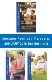 Harlequin Special Edition January 2016 - Box Set 1 of 2 - Fortune's Secret Heir\The Widow's Bachelor Bargain\Three Reasons to Wed ebook by Allison Leigh,Teresa Southwick,Helen Lacey