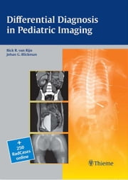 Differential Diagnosis in Pediatric Imaging ebook by Rick R. van Rijn,Johan G. Blickman