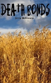 Death Bonds ebook by Jerry McKinney