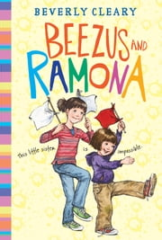 Beezus and Ramona ebook by Beverly Cleary, Tracy Dockray