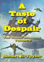 A Taste Of Despair ebook by Robert E. Taylor