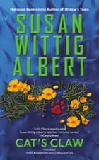 Cat's Claw ebook by Susan Wittig Albert
