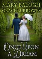 Once Upon A Dream ebook by Mary Balogh,Grace Burrowes